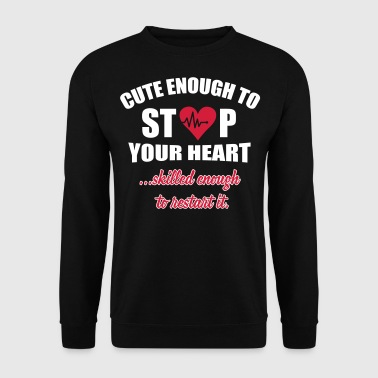 Cute enought to stop your heart - Paramedic - Men's Sweatshirt