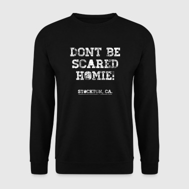 Nick Diaz: Don't Be Scared - Men's Sweatshirt