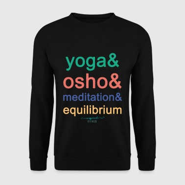 Yoga& Osho& Meditation& Equilibrium - Men's Sweatshirt