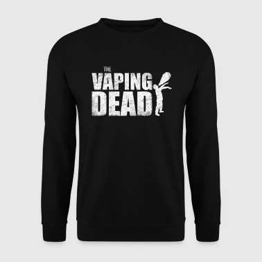 Vaping Dead Zombie Vape Vaper Steamer Vaping Ohm - Men's Sweatshirt