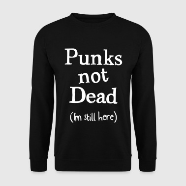 punks pas mort - Sweat-shirt Homme