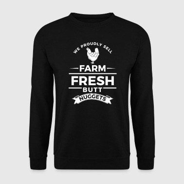 We proudly sell farm fresh butt nuggets - easter - Men's Sweatshirt