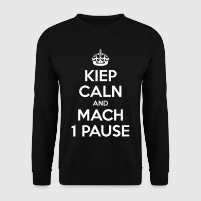 KIEP CALN AND MACH 1 PAUSE - Men's Sweatshirt