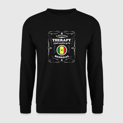 DON T NEED THERAPY WANT GO SENEGAL - Men's Sweatshirt