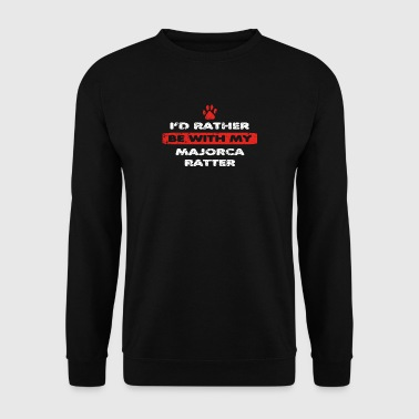Dog dog love rather at my MAJORCA RATTER - Men's Sweatshirt