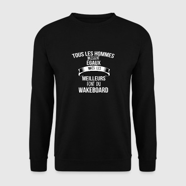 wakeboard cadeau humour - Sweat-shirt Homme