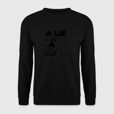 A lie is like a cat - Men's Sweatshirt