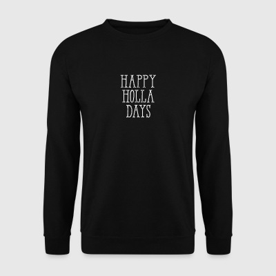 Happy Holla Days Funny Merry Christmas Holiday - Mannen sweater