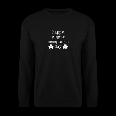 Happy Ginger Acceptance Day Fun Ireland Clover - Men's Sweatshirt