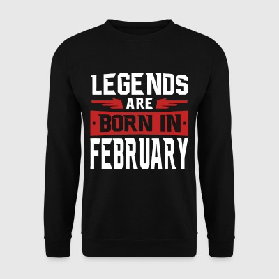 Legends zijn geboren in februari - Mannen sweater
