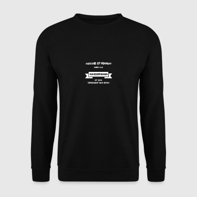 Gift for Aquarius - Men's Sweatshirt