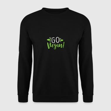 Go Vegan Become Vegan and live healthy - Men's Sweatshirt