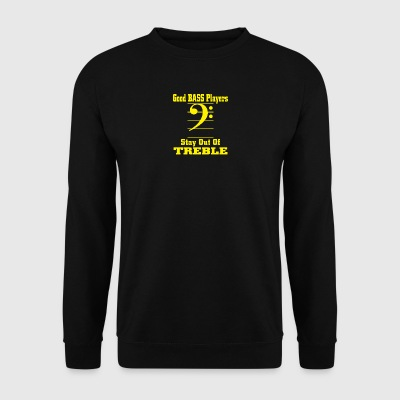 Bass players stay out of treble - Men's Sweatshirt