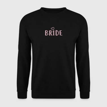 Bride - Bachelorette Party - BRIDE Print - Men's Sweatshirt