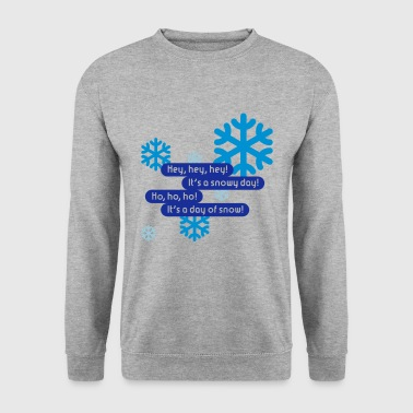 Snowy Day | Day Of Snow - Men's Sweatshirt