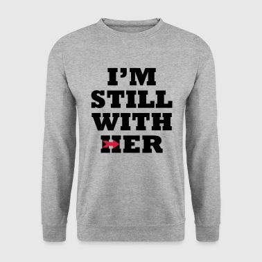 I'm Still with Her - Men's Sweatshirt