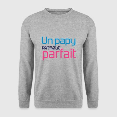 Papy / Grand-Père / Papi / Grand Pere / Drôle - Men's Sweatshirt