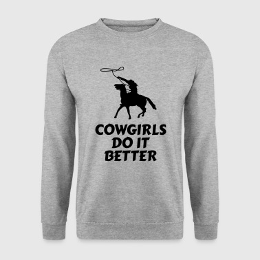 Cowgirls do it better będe to lepiej - Bluza męska