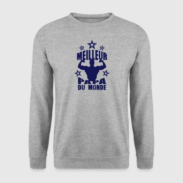 meilleur papa du monde muscle corps fort - Sweat-shirt Homme