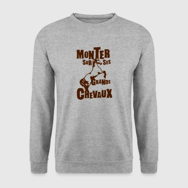 monter grands chevaux expression - Sweat-shirt Homme
