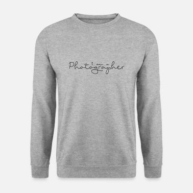Photographie I am a Photographer - Sweat-shirt Homme