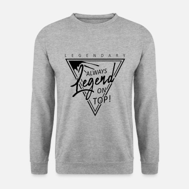 Legend Legend - Men's Sweatshirt