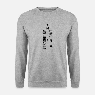 Faking Cant - Men's Sweatshirt