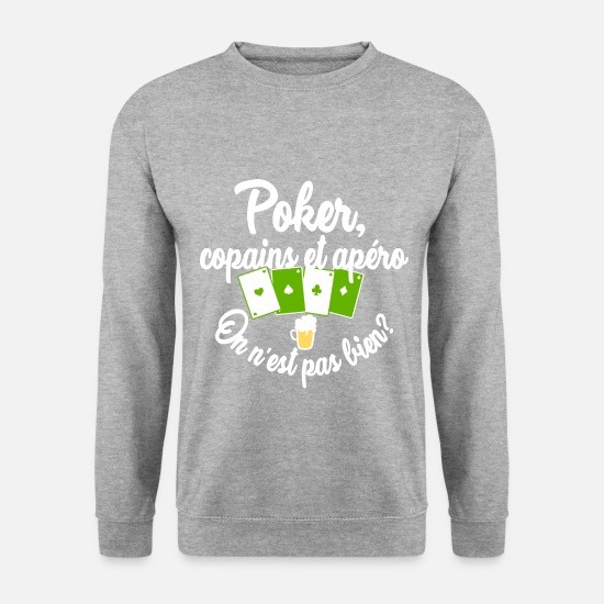 Texas Hold'em Sweat-shirts - Poker, copains et apéro - Sweat-shirt Homme gris chiné