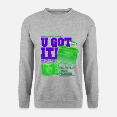 U got it - bananaharvest - Men's Sweatshirt