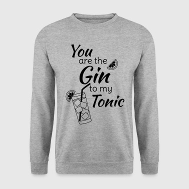Bar Gin Tonic Spruch You are the gin to my tonic schw - Männer Pullover
