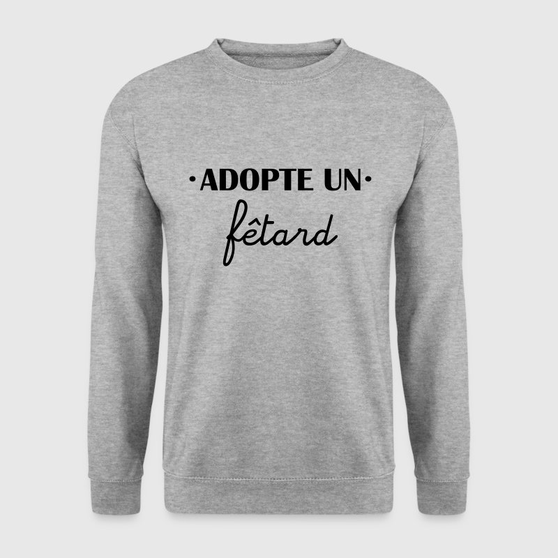 adopte un fêtard - Sweat-shirt Homme