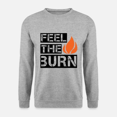 Burning Burn - Men's Sweatshirt