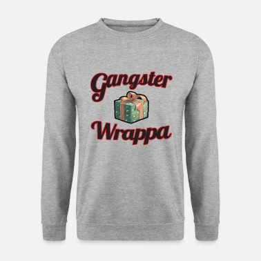 Gangster Wrappa - Men's Sweatshirt