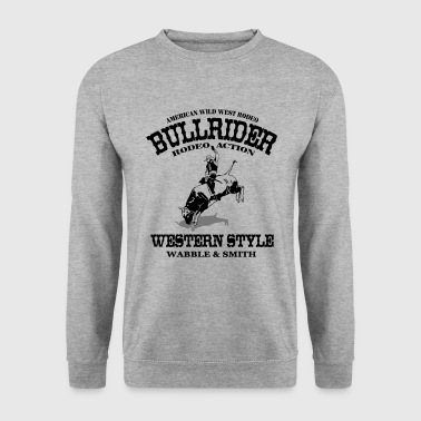 Western Rodeo - Bullrider - Sweat-shirt Homme