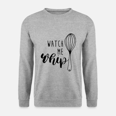 Whip WHIP - Men's Sweatshirt