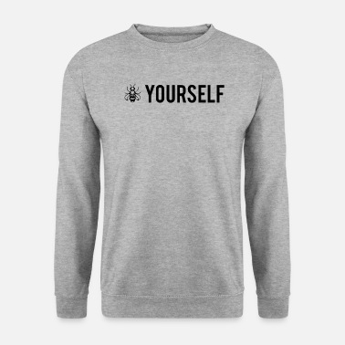 Bee Yourself - Be Yourself - Mannen sweater