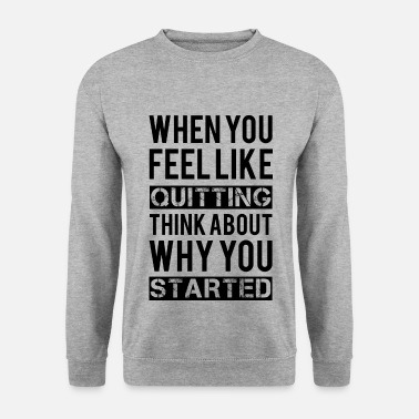 Motivation Motivation - Men's Sweatshirt
