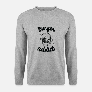 Burger Burger Addict - Sweat-shirt Homme