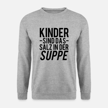 Children children - Men's Sweatshirt
