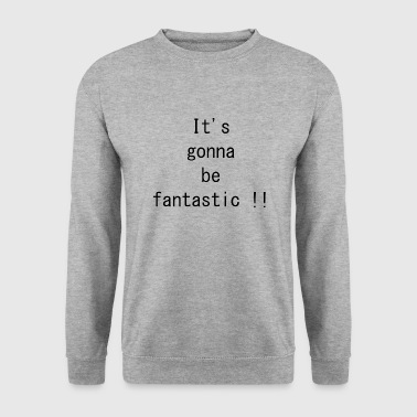 Fantastique fantastique - Sweat-shirt Homme