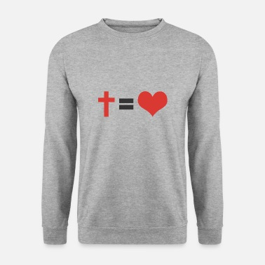 Christ CROIX = LOVE - Sweat-shirt Homme