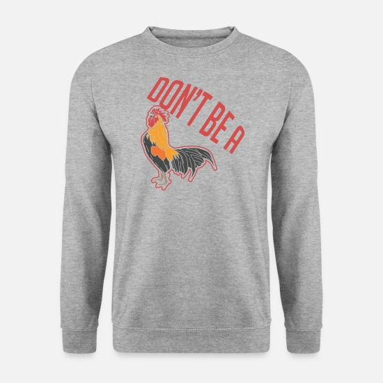 Poule Sweat-shirts - Ne sois pas un coq - Sweat-shirt Homme gris chiné