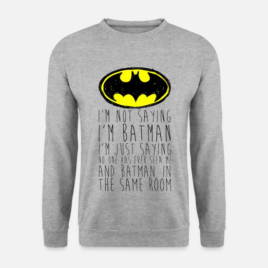 Batman Sweaters & hoodies - Batman I'm not saying Funny Quote - Mannen sweater witgrijs gemêleerd