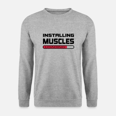 Installation Installer des muscles Installer Muscle Gift - Sweat-shirt Homme