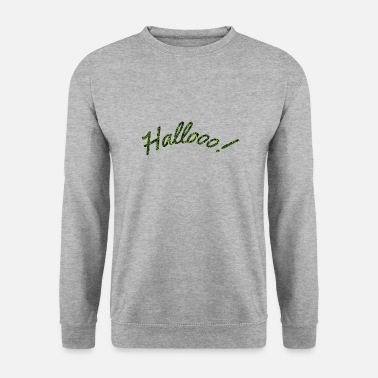 Hello Hellooo! - Sweat-shirt Homme