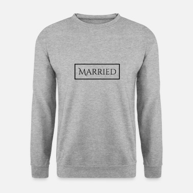 Marry Married - Men's Sweatshirt