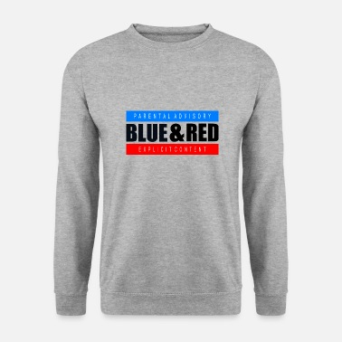 Parental-advisory Blue and Red / Parental Advisory - Men's Sweatshirt