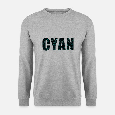 Cyan cyan - Men's Sweatshirt