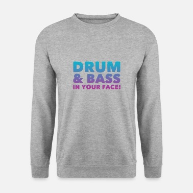 Drum N Bass DRUM N BASS - Men's Sweatshirt