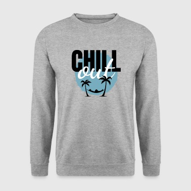 CHILL out - Sweat-shirt Homme